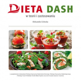 Dieta dash w teorii i zastosowaniu