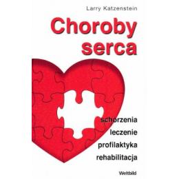 Choroby serca Schorzenia leczenie profilaktyka rehabilitacja