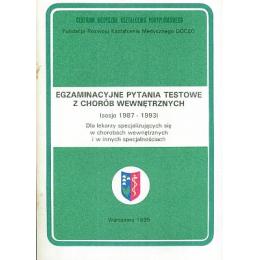 Egzaminacyjne pytania testowe z chorób wewnętrznych  (sesje 1987-1993)