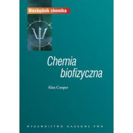 Chemia biofizyczna Wprowadzenie do chemii fizycznej w badaniu makrocząsteczek