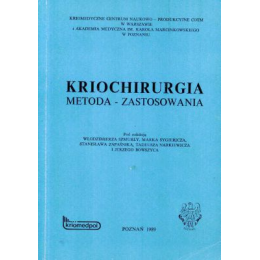Kriochirurgia Metoda - zastosowania