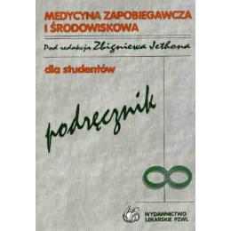 Medycyna zapobiegawcza i środowiskowa Podręcznik dla studentów