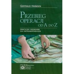 Przebieg operacji od A do Z Praktyczny przewodnik dla instrumentariuszek