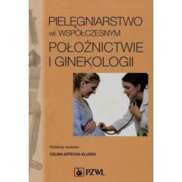 Pielęgniarstwo we współczesnym położnictwie i ginekologii