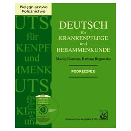 Deutsch für krankenpflege und hebammenkunde (z CD) Podręcznik