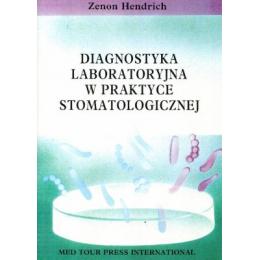 Diagnostyka laboratoryjna w praktyce stomatologicznej