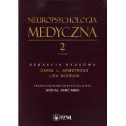 Neuropsychologia medyczna t. 2