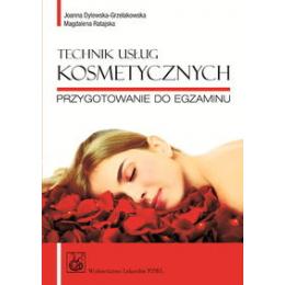 Technik usług kosmetycznych Przygotowanie do egzaminu