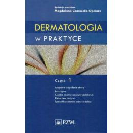 Dermatologia w praktyce część 1
