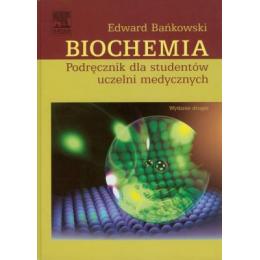 Biochemia  Podręcznik dla studentów uczelni medycznych