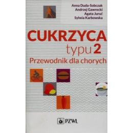Cukrzyca typu 2 Przewodnik dla chorych