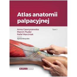 Atlas anatomii palpacyjnej t.1