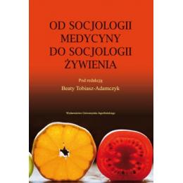 Od socjologii medycyny do socjologii żywienia