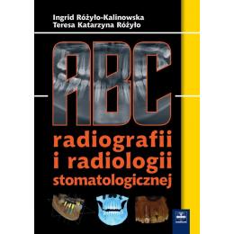ABC radiografii i radiologii stomatologicznej