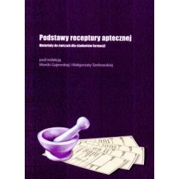 Podstawy receptury aptecznej Materiały do ćwiczeń dla studentów farmacji