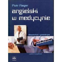 Angielski w medycynie Słownictwo i gramatyka