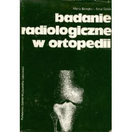 Badanie radiologiczne w ortopedii