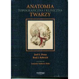 Anatomia topograficzna i kliniczna twarzy