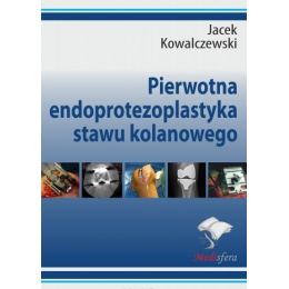 Pierwotna endoprotezoplastyka stawu kolanowego