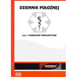 Druki - Dziennik położnej cz.III działalność profilaktyczna