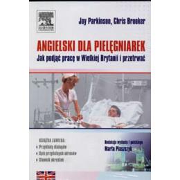 Angielski dla pielęgniarek Jak podjąć pracę w Wielkiej Brytanii i przetrwać