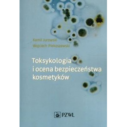 Toksykologia i ocena bezpieczeństwa kosmetyków