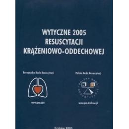 Wytyczne 2005 resuscytacji krążeniowo-oddechowej