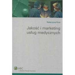 Jakość i marketing usług medycznych