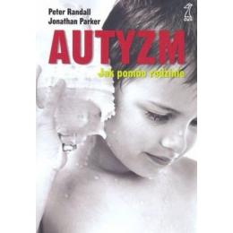 Autyzm  Jak pomóc rodzinie