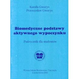 Biomedyczne podstawy aktywnego wypoczynku Podręcznik dla studentów