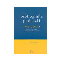 Bibliografia padaczki 1543-2000 w pracach autorów polskich i zagranicznych publikujących w Polsce