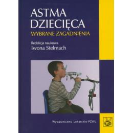 Astma dziecięca~ Wybrane zagadnienia