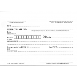 Druki - Skierowanie do ...  (A6/100) NFZ