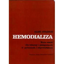 Hemodializa Kurs nauki dla lekarzy i pielęgniarek w pytaniach i odpowiedziach