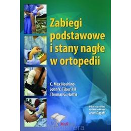 Zabiegi podstawowe i stany nagłe w ortopedii