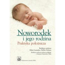 Noworodek i jego rodzina~ Praktyka położnicza