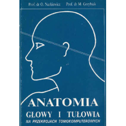 Anatomia głowy i tułowia na przekrojach tomokomputerowych