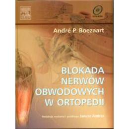 Blokada nerwów obwodowych w ortopedii (z DVD)