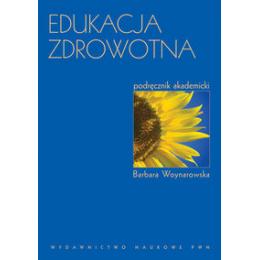 Edukacja zdrowotna Podręcznik akademicki