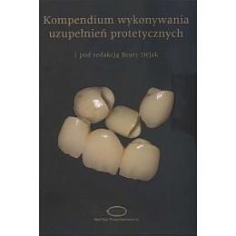 Kompendium wykonywania uzupełnień protetycznych - DEFEKT