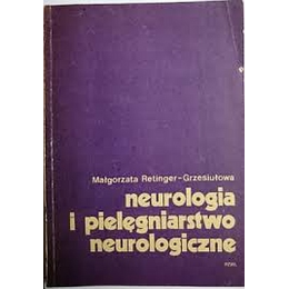 Neurologia i pielęgniarstwo neurologiczne