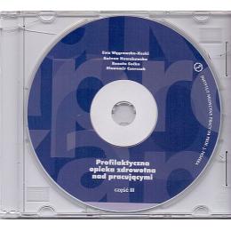 Profilaktyczna opieka zdrowotna nad pracującymi cz. 3 (CD)
