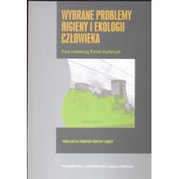 Wybrane problemy higieny i ekologii człowieka Podręcznik dla studentów medycyny i lekarzy