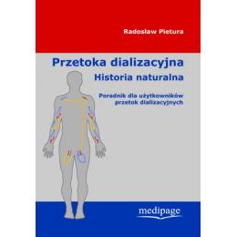 Przetoka dializacyjna Historia naturalna Poradnik dla użytkowników przetok dializacyjnych