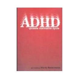 ADHD. Prawie normalne życie