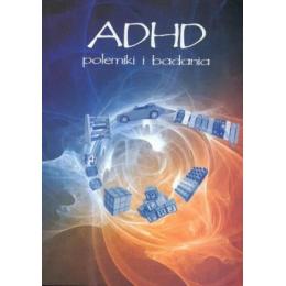 ADHD polemiki i badania