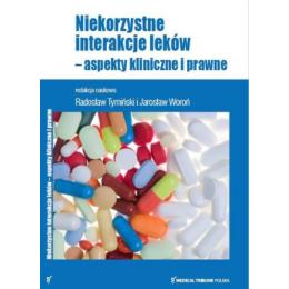 Niekorzystne interakcje leków Aspekty kliniczne i prawne