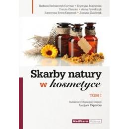 Skarby natury w kosmetyce t. 1