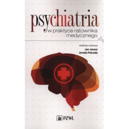 Psychiatria w praktyce ratownika medycznego
