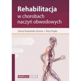 Rehabilitacja w chorobach naczyń obwodowych